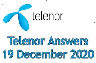 19 December Telenor Quiz | Telenor Answers 19 December 2020