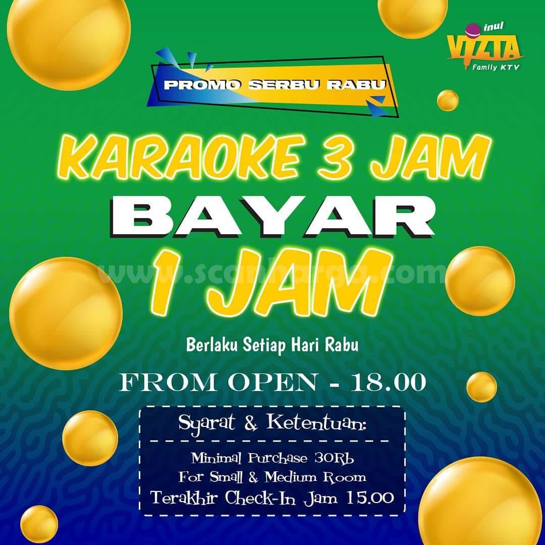 Promo Inul Vizta Serbu Rabu! Karaoke 3 Jam Cuma Bayar 1 Jam
