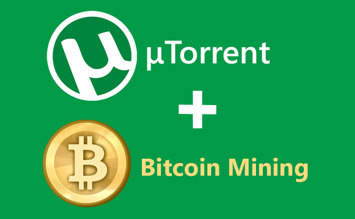 BEWARE! μTorrent Silently Installing Bitcoin Mining Software