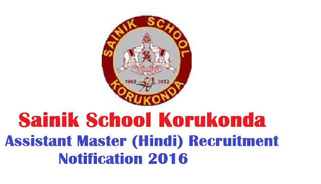 SAINIK SCHOOL KORUKONDA(UNDER SAINIK SCHOOLS SOCIETY, MINISTRY OF DEFENCE, GOVT. OF INDIA) APPLICATIONS ARE INVITED FOR THE FOLLOWING REGULAR VACANCY of Hindi Assistant|Sainik School Korukonda - Assistant Master (Hindi)/2016/08/sainik-school-korukonda-assistant-master-hindi.html
