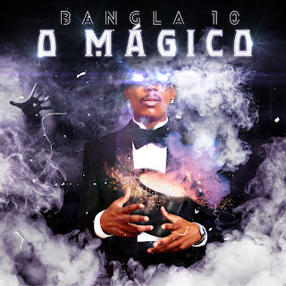 Bangla10 - O Mágico (EP)