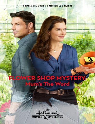 Ver Flower Shop Mystery Mum's the Word (2016) Online