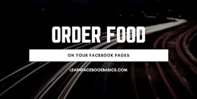 How can Someone order food from my restaurant Via my Page on Facebook?