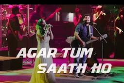 Bollywood Superhit Song Agar Tum Saath Ho सुंग by Arijit Singh