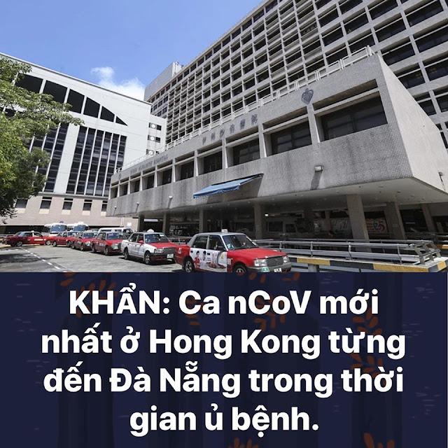 Khẩn: Ca nhiễm Covid-19 mới nhất ở Hong Kong từng đến Đà Nẵng trong thời gian ủ bệnh