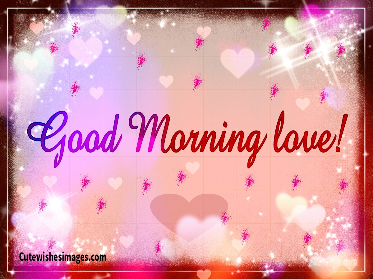 Good Morning Cards Cute Wishes Images Quotes Love Messages