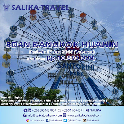 5D4N Bangkok Huahin Lebaran - Salika Travel