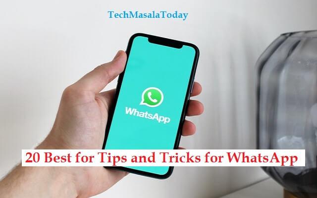 20 Best WhatsApp Tips and Tricks