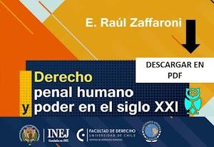 Derecho Penal Humano y Poder en el siglo XXI