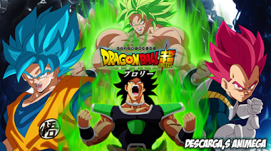 Dragon Ball Super Broly 1/1 Audio: Latino/Japones Servidor: Mega/Mediafire
