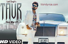 Taur Tere Bai Di Lyrics – Ladi Singh
