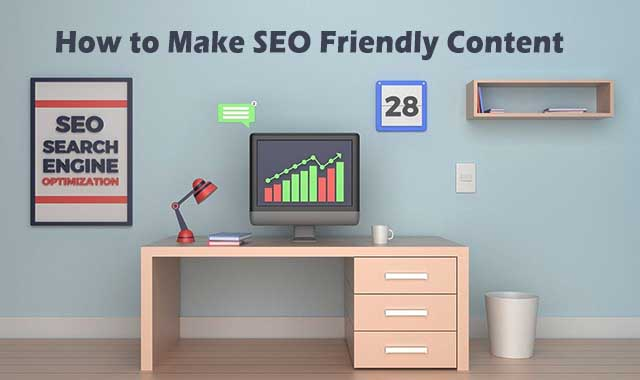 How to Make SEO Friendly Content