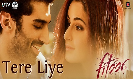 New Movie Songs 2016 Tere Liye Fitoor Aditya Roy Kapur and Katrina Kaif with Sunidhi Chauhan