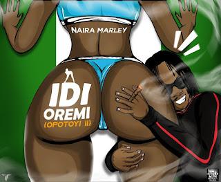 Naira Marley – Idi Oremi (Opotoyi II).img