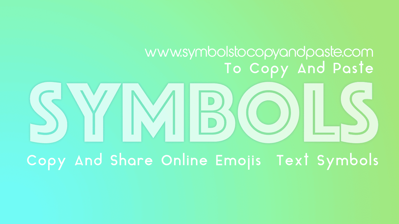 Symbols to copy and paste online text symbols