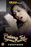 (18+) Palang Tod (Caretaker) Season 3 Hindi 720p HDRip