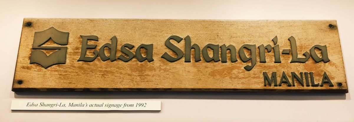 The first signage of EDSA Shangri-La Hotel