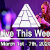 Live This Week: March 1st - 7th, 2020
