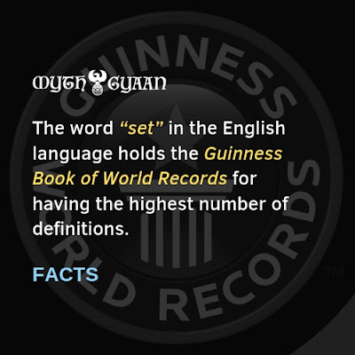 "English Facts: The word ""set"" in the English language holds the Guinness Book of World Records for having the highest number of definitions."