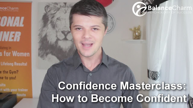 Confidence Masterclass: How to Become Confident