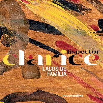 Editora Rocco e a Tocalivros lançam 18 obras de Clarice Lispector