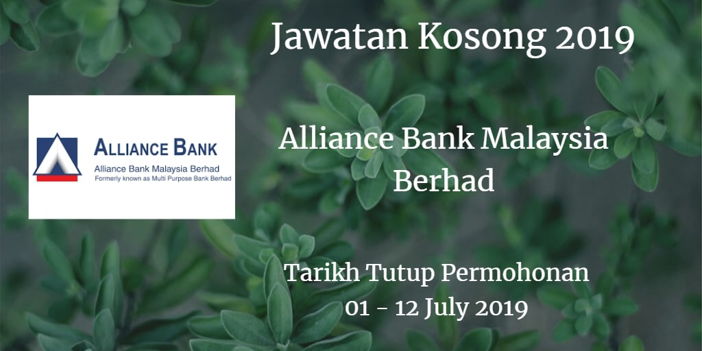 Jawatan Kosong Alliance Bank Malaysia Berhad 01 - 12 July 2019