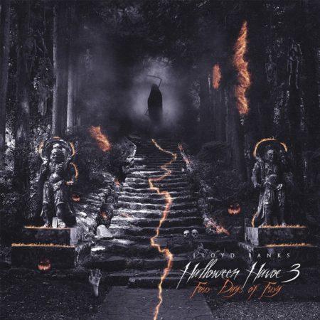 Lloyd Banks – Halloween Havoc 3: Four Days of Fury (Mixtape)