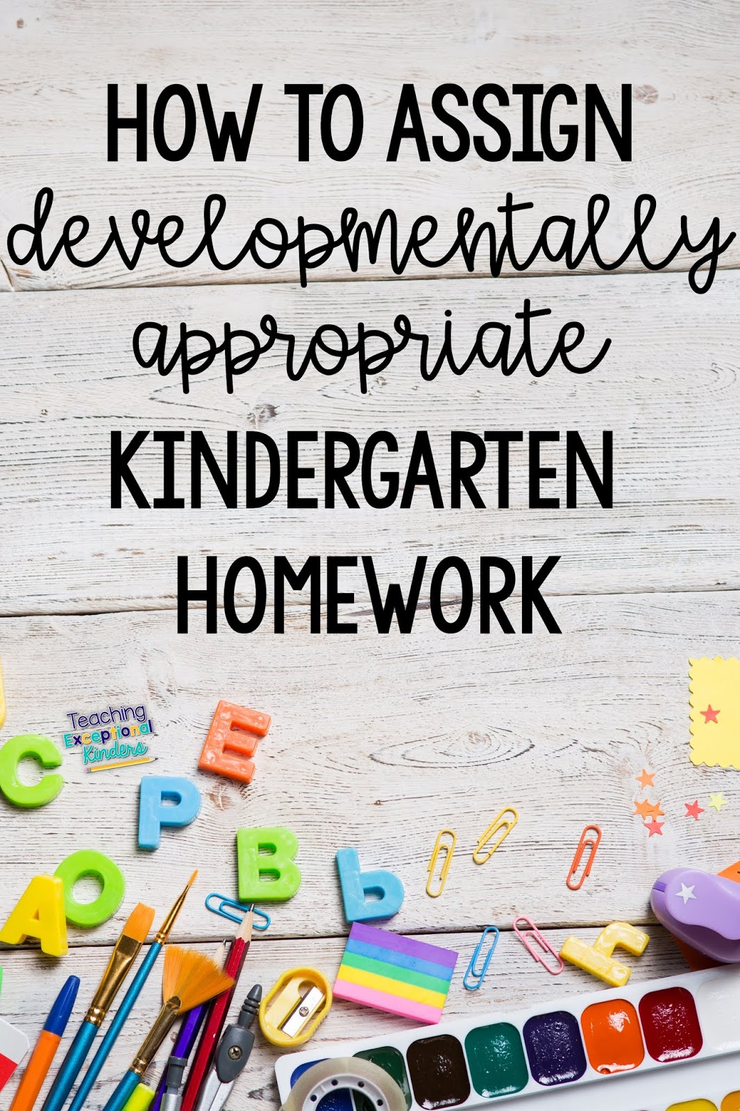 How To Create Kindergarten Homework That Parents And Kids