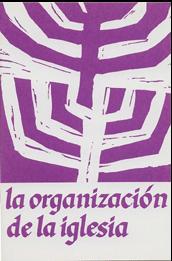 F. Navarrete-La Organización De La Iglesia Según Las Sagradas Escrituras-