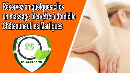 Réservez en quelques clics un massage bien-être à domicile Châteauneuf les Martigues;