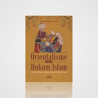 Orientalisme dalam Hukum Islam