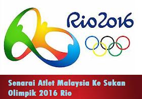 Senarai Atlet Malaysia Sukan Olimpik Rio 2016
