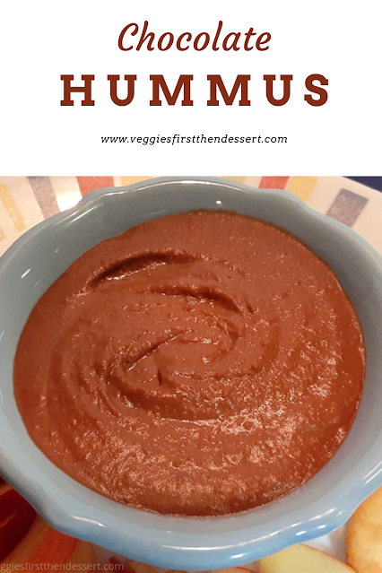 Veggies First Then Dessert - Chocolate Hummus #Choctoberfest