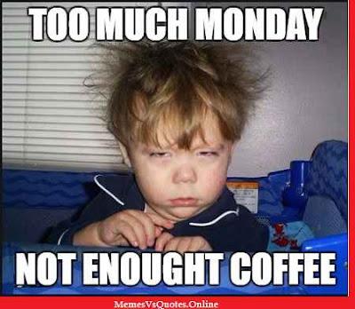 Monday Morning Memes