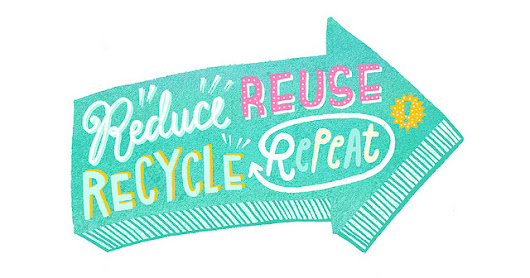 Go green.. how we reduce, reuse and recycle