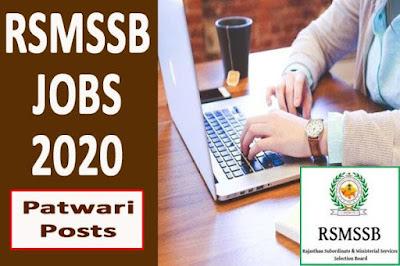 Rajasthan Subordinate Service Selection Commission job,RSMSSB Patwari Recruitment Online Form 2020,Patwari Recruitment 2019,Rajasthan Staff Selection Board, Jaipur (RSMSSB)