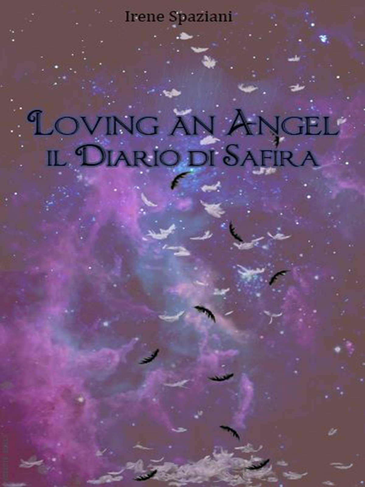 Loving an angel di Irene Spaziani
