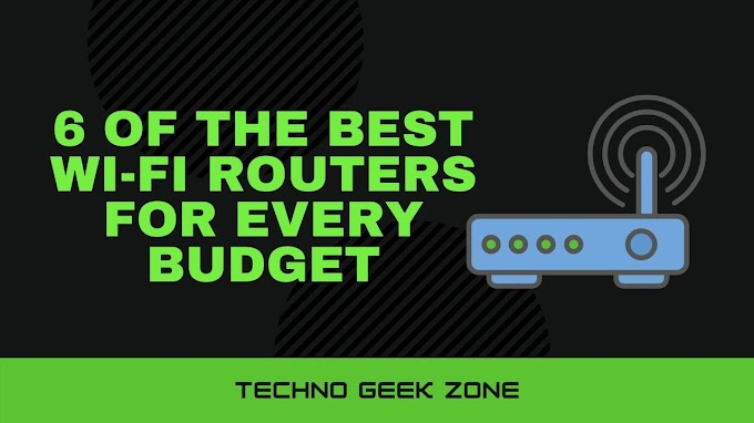6 of the Best Wi-fi Routers for Every Budget