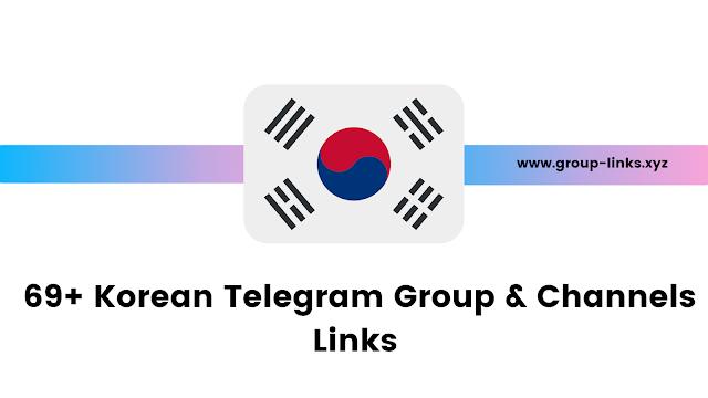 69+ Korean Telegram Group & Channels Links