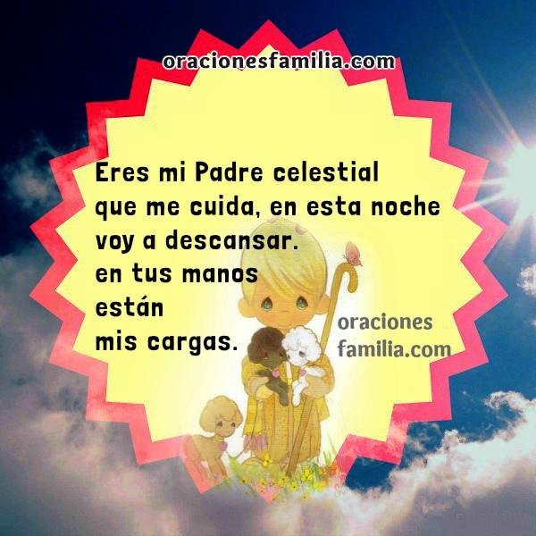 Imágenes con oración para la noche, oraciones para pedir una buena noche a Dios, protección, bendición, oraciones de familia por Mery Bracho