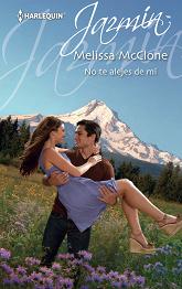 Melissa McClone - No te Alejes de Mí