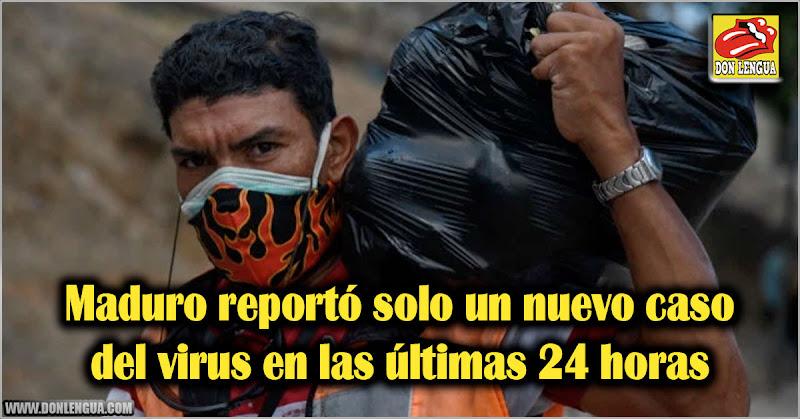 Maduro reportó solo un nuevo caso del virus en las últimas 24 horas