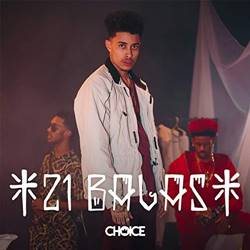 Baixar Música 21 Balas - Choice Mp3