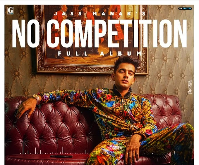 No Competition Lyrics - Jass Manak & Divine | No Competition Album