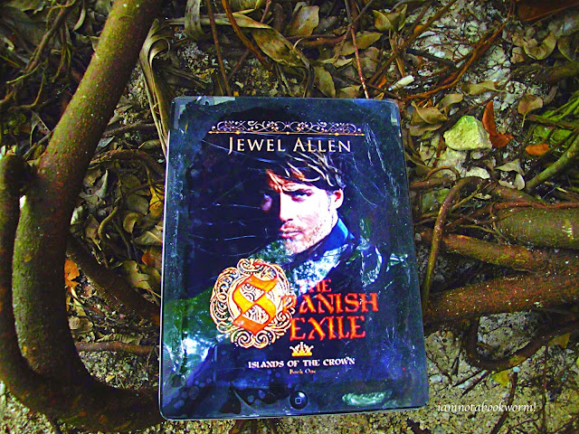 The Spanish Exile (Islands of the Crown #1) by Jewel Allen | A Book Review by iamnotabookworm!