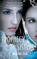 https://www.goodreads.com/book/show/5271066-prophecy-of-the-sisters