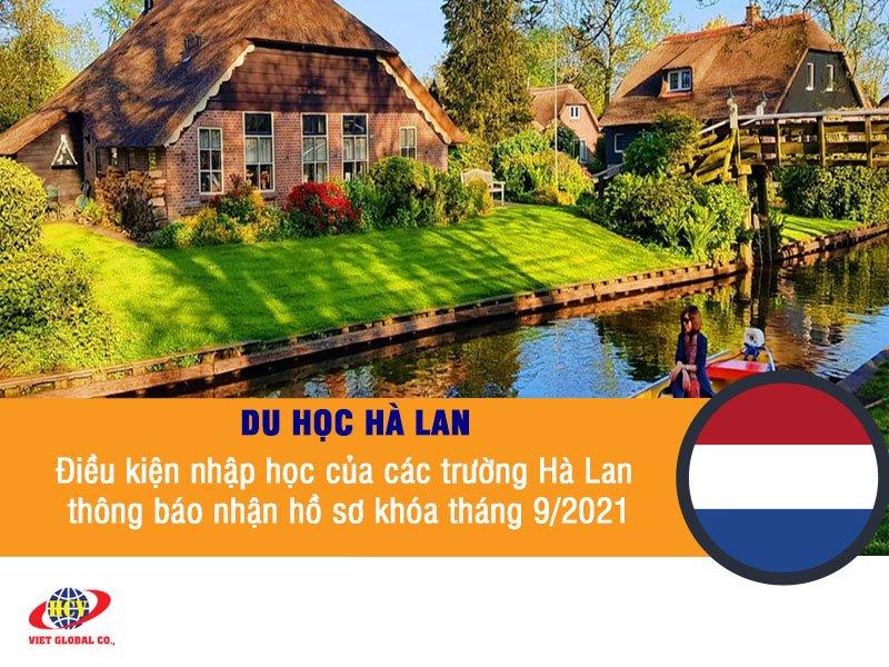 Du học Hà Lan: Điều kiện nhập học của các trường Hà Lan – thông báo nhận hồ sơ khóa tháng 9/2021