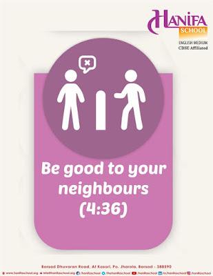 Be good to your neighbours (Quran 4-36) by Ummat-e-Nabi.com
