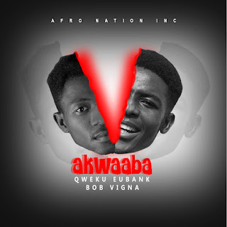 Qweku Eubank - Akwaaba ft Bob Vigna (Mixed by HM Beatz)