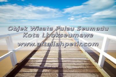 Objek Wisata Pulau Seumadu Kota Lhokseumawe
